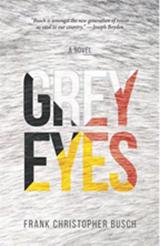 Grey Eyes, by Frank Christober Busch
