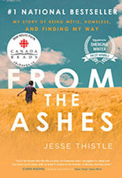 From the Ashes, by Jesse Thistle