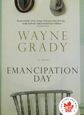 Emancipation Day by Wayne Grady
