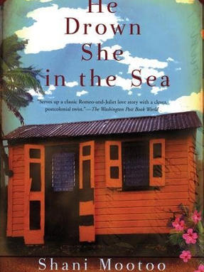 He Drown She in the Sea, by Shani Mootoo