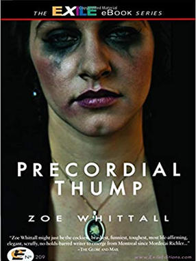 Precordial Thump, by Zoe Whittall
