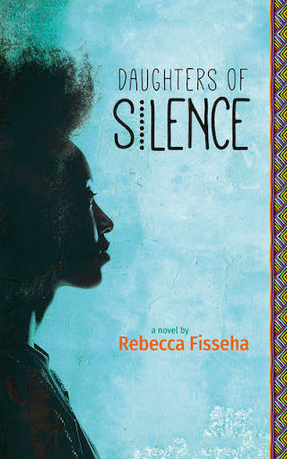 Daughters of Silence by Rebecca Fisseha