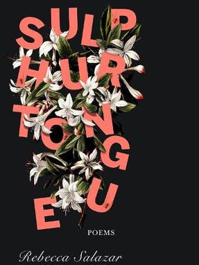 sulphurtongue, by Rebecca Salazar