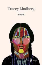 Birdie, by Tracey Lindberg