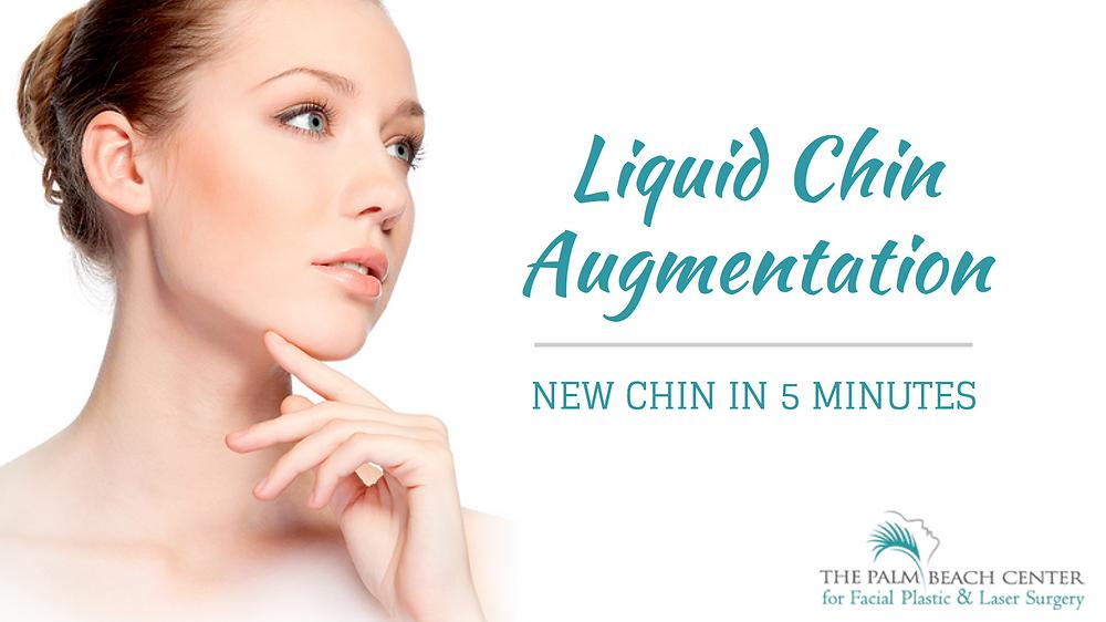 Liquid Chin Augmentation: New Chin in 5 Minutes