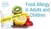 Food Allergy in Adults and Children