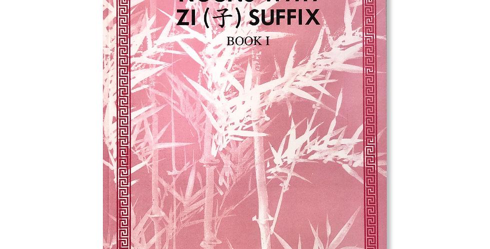 Distinctive Chinese Character Book 1 - Noun w/ Zi Suffix
