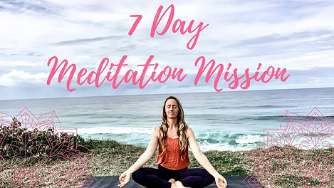 7 day meditation mission.jpg