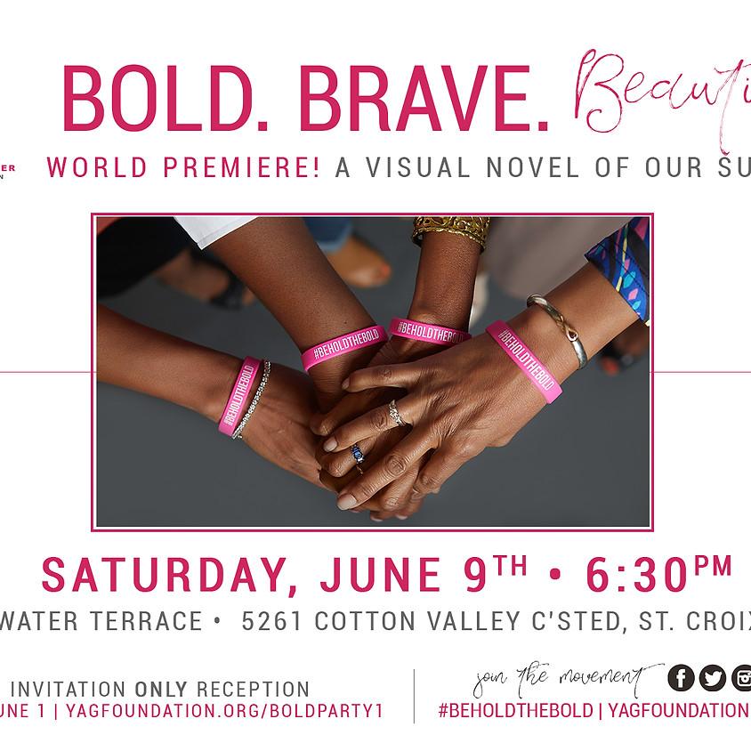 #BeholdtheBold: Bold. Brave. Beautiful.
