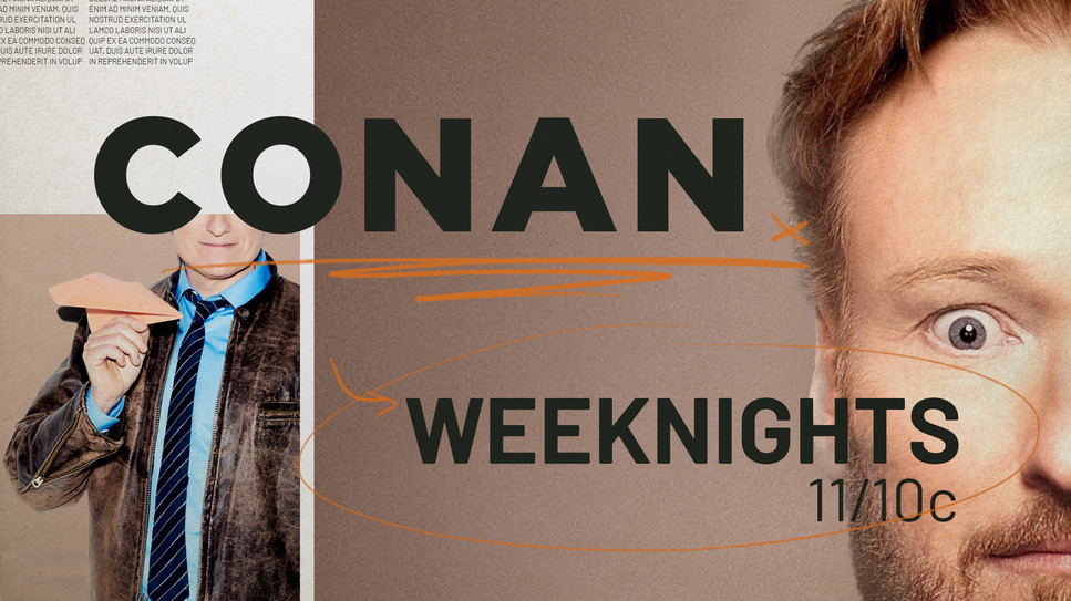 Conan Show Package Designs Version 2
