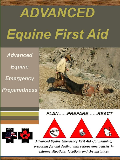 Advanced Equine First Aid WILDERNESS Manual