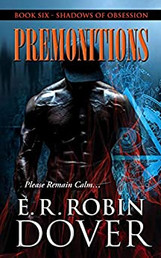 PREMONITIONS: BOOK SIX, SHADOWS OF OBSESSION SERIES