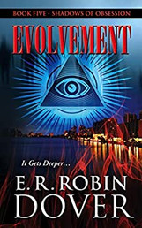 EVOLVEMENT: BOOK FIVE, SHADOWS OF OBSESSIONS SERIES