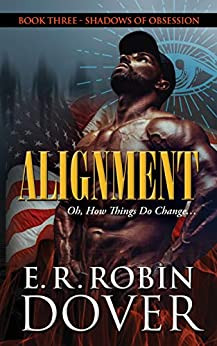 ALIGNMENT: BOOK THREE, SHADOWS OF OBSESSION SERIES
