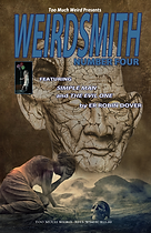 Weirdsmith Volume 4 Featuring Simple Man and Car Nex by E.R. Robin Dover