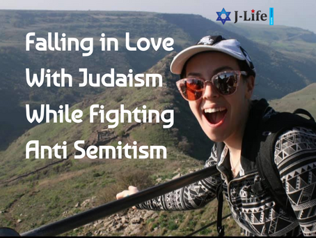 Falling in Love with Judaism While Fighting Anti-Semitism