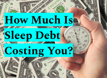 How Much Is Sleep Debt Costing You?
