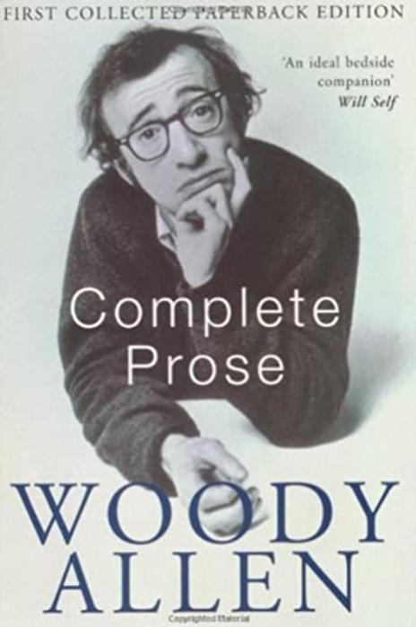 Woody Allen «Complete Prose»