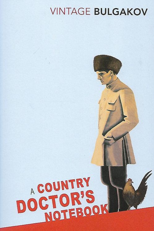 Mikhail Bulgakov «A Country Doctor's Notebook»