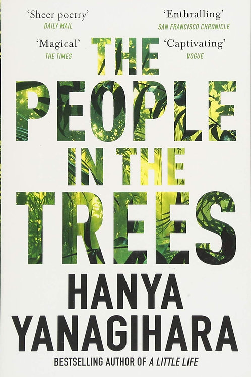 Hanya Yanagihara «The People in the Trees»