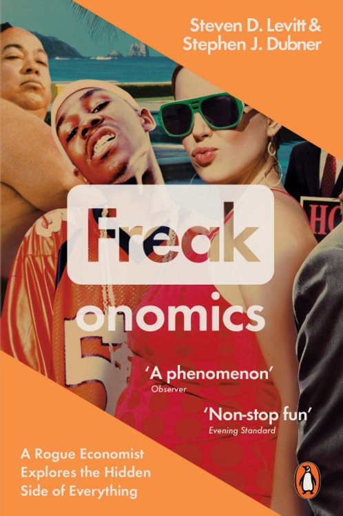 Steven D. Levitt, Stephen J. Dubner «Freakonomics»