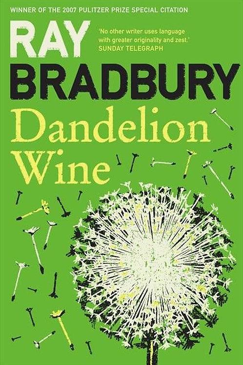 Ray Bradbury «Dandelion Wine»