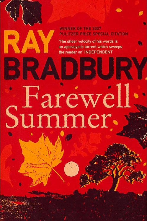 Ray Bradbury «Farewell Summer»