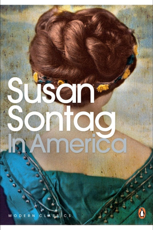 Susan Sontag «In America»