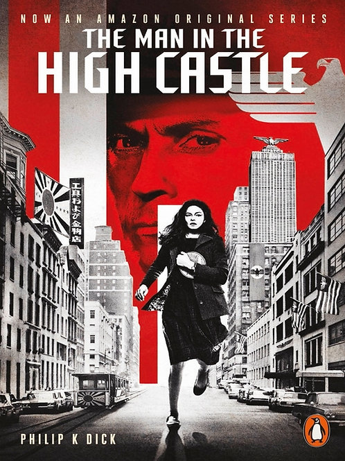 Philip K. Dick «The Man in the High Castle»