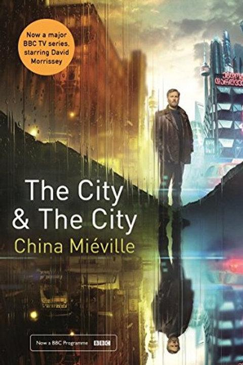 China Miéville «The City & The City»