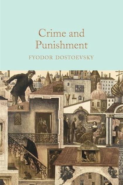 Fyodor Dostoevsky «Crime and Punishment»