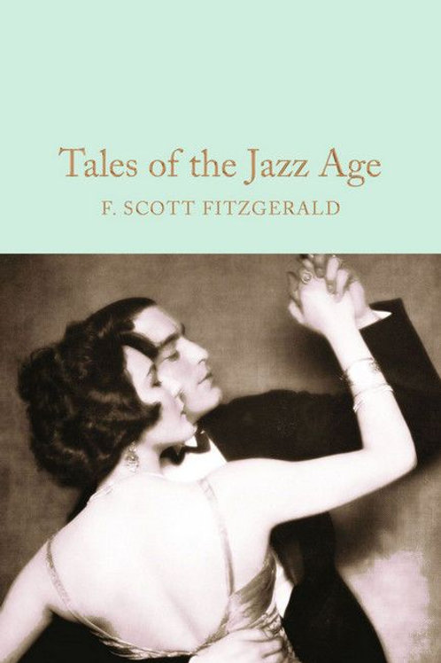 Francis Scott Fitzgerald «Tales of the Jazz Age»