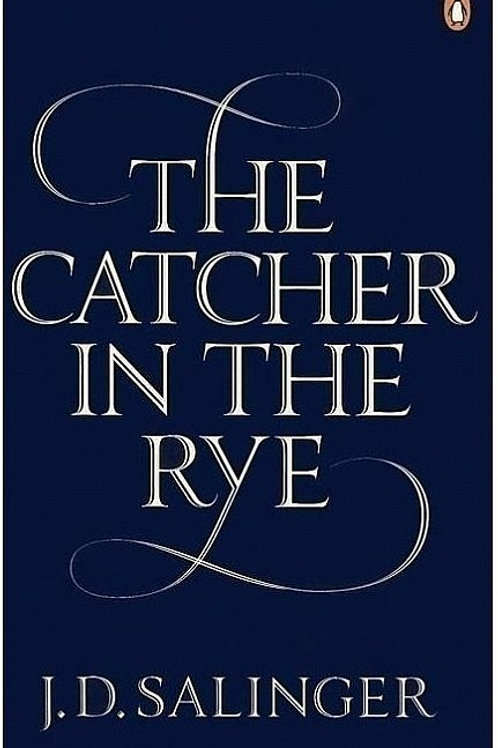 Jerome David Salinger «The Catcher in the Rye»