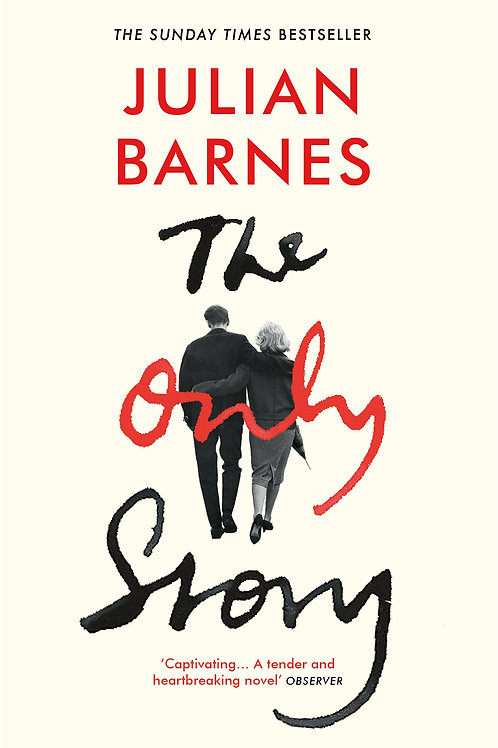 Julian Barnes «The Only Story»