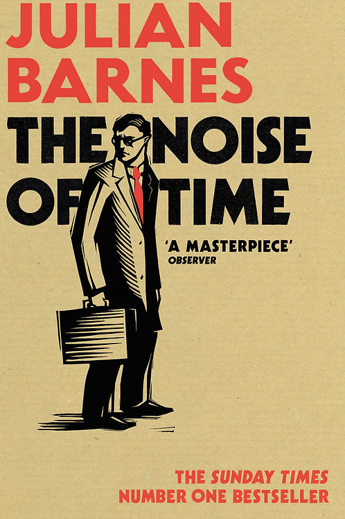 Julian Barnes «The Noise of Time»