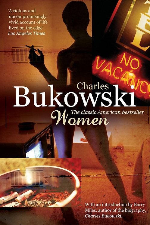 Charles Bukowski «Women»