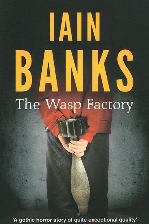 Iain Banks «The Wasp Factory»