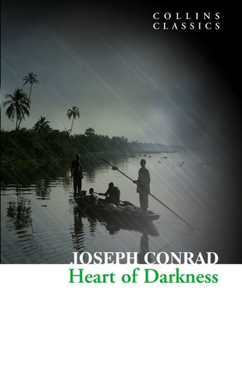 Joseph Conrad «Heart of Darkness»