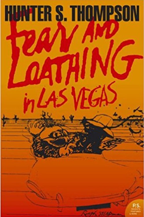 Hunter S. Thompson «Fear and loathing in Las Vegas»