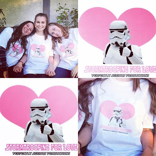 Stormtrooping For Love T-Shirt!