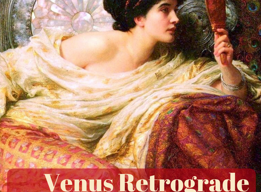 Venus Retrograde:  The Shape Shifting Power of Her Mirror