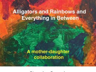 Alligators and Rainbows Art Show