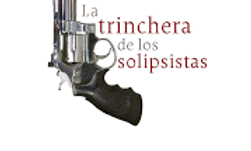 Ebook La Trinchera de los Solipsistas