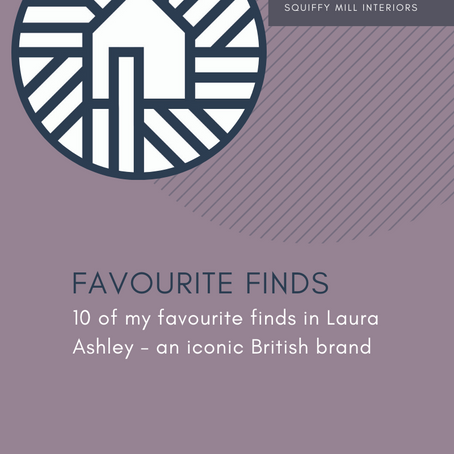 Favourite Finds | Laura Ashley