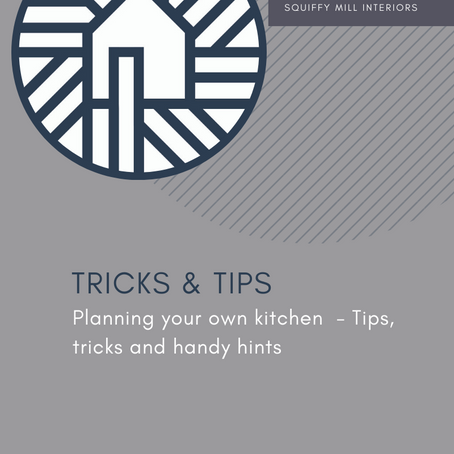 Tricks & Tips | Planning Your Own Kitchen