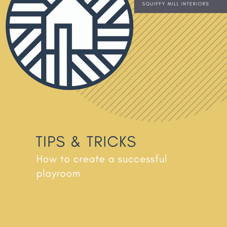 Tips & Tricks | How To Create a Successful Playroom