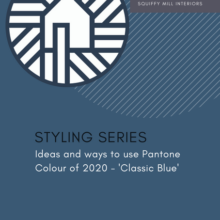 Styling Series | Pantone 2020 Classic Blue