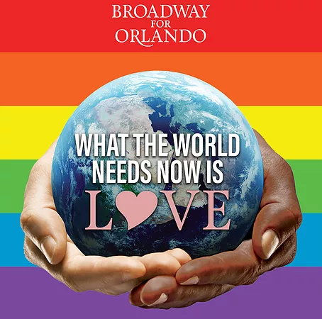 Broadway for Orlando: What the World Needs Now is Love