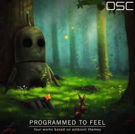 Programmed To Feel