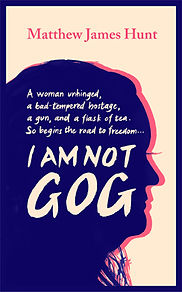I Am Not Gog - sample or buy the novel at amazon